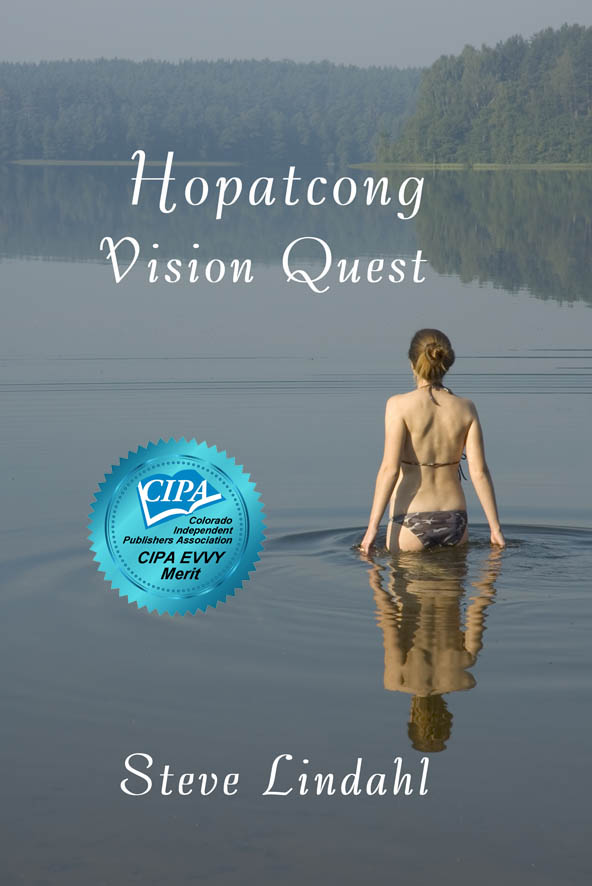 Hopatcong Vision Quest by Steve Lindahl